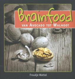 Brainfood, van avocado tot walnoot van avocado tot walnoot , Froukje Wattel