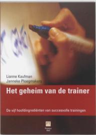Het Geheim Van De Trainer de vijf hoofdingrediënten van succesvolle trainingen ,  Lianne Kaufman