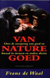 VAN NATURE GOED , Frans de Waal