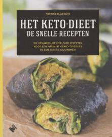 Het ketodieet: de snelle recepten 100 gemakkelijke low-carb recepten voor een maximaal gewichtsverlies en een betere gezondheid , Martina Slajerova