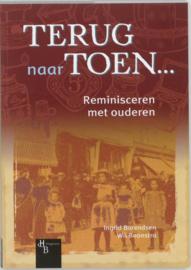 Terug Naar Toen... reminisceren met ouderen , Ingrid Barendsen