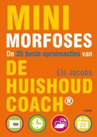 Minimorfoses De 35 beste opruimacties van de HuishoudCoach , Els Jacobs