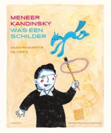 Meneer Kandinsky was een schilder Winnaar Zilveren griffel - Informatief 2011 , Daan Remmerts de Vries