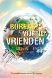 Boreas - Boreas en de vijftien vrienden, Mina Witteman Serie: Boreas