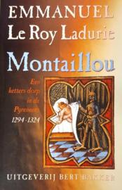 Montaillou een ketters dorp in de Pyreneeen, 1294-1324 ,  E. Le Roy Ladurie