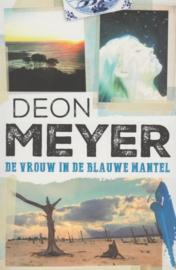 Bennie Griessel 6 - De vrouw in de blauwe mantel , Deon Meyer Serie: Bennie Griessel