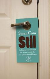 Stil de kracht van introvert zijn in een wereld die niet ophoudt met kletsen , Susan Cain