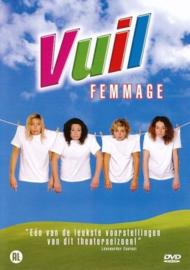 Femmage - Vuil