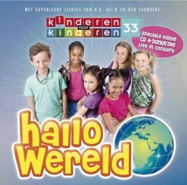 Kinderen voor kinderen - Deel 33 (Hallo Wereld) Cd-Dvd Artiest(en): Kinderen voor Kinderen Serie: Kinderen voor kinderen