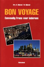 Bon voyage eenvoudig Frans voor iedereen , B. Dijkzeul