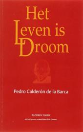 Het leven is droom , Pedro Calderon de La Barca