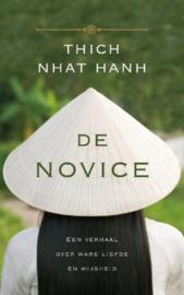 De novice een verhaal over ware liefde en wijsheid , Nhat Hanh