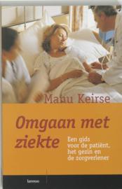 Omgaan Met Ziekte een gids voor de patiënt, het gezin en de zorgverlener , M. Keirse