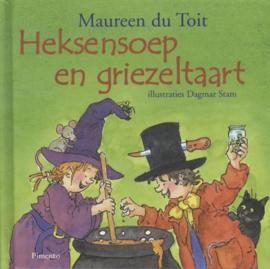 Heksensoep en griezeltaart ,  M. Du Toit