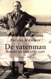 De Vatenman Bernard van Leer (1883-1958) ,  Pauline Micheels