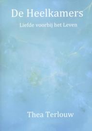 De heelkamers liefde voorbij het leven , Thea Terlouw