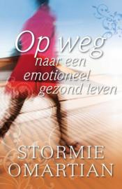Op weg naar een emotioneel gezond leven , Stormie Omartian