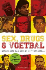 Sex, drugs & voetbal beroemdste Bad Boys in het topvoetbal ,  Maarten Bax