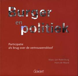 Burger en politiek participatie als brug over de vertrouwenskloof , Hans de Waard