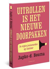 Uitrollen is het nieuwe doorpakken de ergste jeukwoorden op kantoor, Japke-d. Bouma