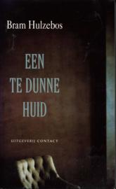 Een Te Dunne Huid , Bram Hulzebos