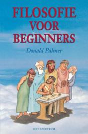 Filosofie voor beginners het ondraaglijke gewicht van de filosofie lichter gemaakt , Donald Palmer