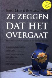 Ze zeggen dat het overgaat het boek dat je helpt om te gaan met rouw en verdriet , Evamaria Jansen