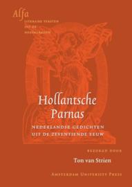 Alfa-reeks - Hollantsche Parnas Nederlandse gedichten uit de zeventiende eeuw ,  Ton van Strien  Serie: Alfa-reeks