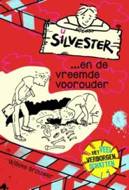 Silvester - Silvester...en de vreemde voorouder , Willeke Brouwer