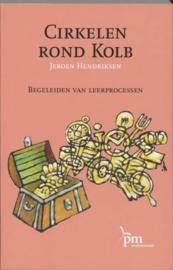 PM-reeks - Cirkelen rond Kolb begeleiden van leerprocessen , Jeroen Hendriksen  Serie: PM-reeks