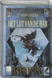 De boeken van de Nar - 3 - Het Lot van de Nar, Robin Hobb