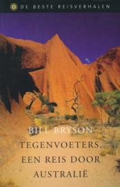 Tegenvoeters Een reis door Australië , Bill Bryson