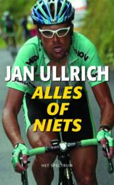 Alles Of Niets mijn verhaal , Jan Ullrich
