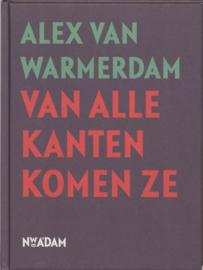 Van alle kanten komen ze , Alex van Warmerdam