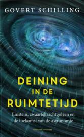 Deining in de ruimtetijd einstein, zwaartekrachtgolven en de toekomst van de astronomie , Govert Schilling