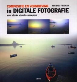 Compositie En Vormgeving In Digitale Fotografie , Michael French