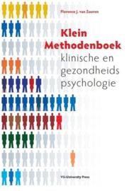 Klein methodenboek klinische en gezondheidspsychologie  , F.J. van Zuuren