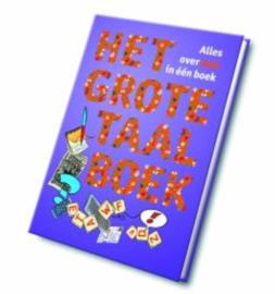 Het grote taalboek Overzicht Alles Over Taal In Een Boek , Wim Daniëls  Serie: Scala Leuker Leren