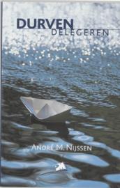 PM-reeks - Durven delegeren , A.M. Nijssen Serie: PM-reeks