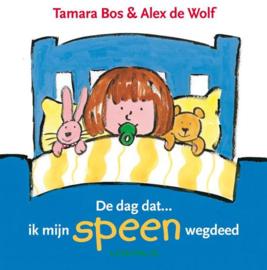 De Dag Dat... Ik Mijn Speen Wegdeed , Tamara Bos