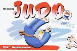 Judo Stap Voor Stap / 2 Werptechnieken Deel 2 : Werptechnieken ,  W. Lüschen