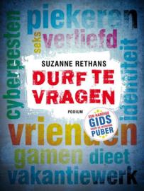 Durf te vragen een handige gids voor de moderne puber ,  Suzanne Rethans