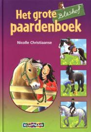 De Bleshof - Het grote Bleshof paardenboek special , Nicolle Christiaanse