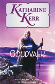 Goudvalk De Vierde Roman Over De Drakenmagiër ,  K. Kerr