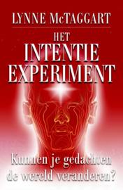 Het intentie-experiment kunnen je gedachten de wereld veranderen? ,  Lynne McTaggart