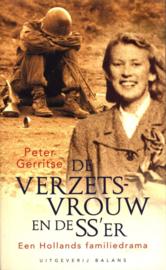 De Verzetsvrouw En De Ss'Er Een Hollands Familiedrama , P. Gerritse