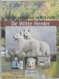Witte Herder uit de schaduw in het licht ,  R. Tilstra