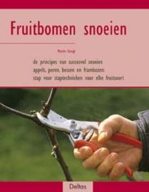 Fruitbomen snoeien De principes van succesvol snoeien - Appels, peren, bessen en frambozen: stap-voor-staptechnieken voor elke fruitsoort , M. Stangl