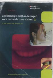 Zelfstandige (be)handelingen voor de tandartsassistent 3 in het kader van de wet big ,  D.M. Voet