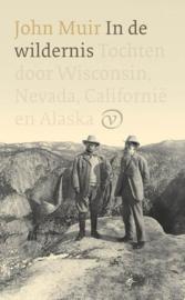 In de wildernis Tochten door Wisconsin, Nevada, Californië en Alaska , John Muir